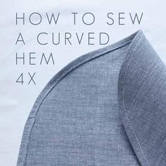 How to sew a curved hem? Well it depends! I've made a few videos explaining different techniques for sewing around curves Sew a curved hem using a stitched guideline works well on the more narrow hems