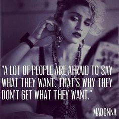 Madonna quote.....