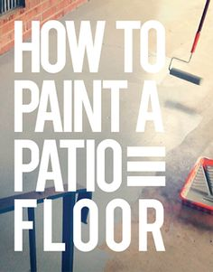 Tutorial on how to paint concrete. Other posts show how they redecorated their carport into a cool outdoor sitting room!
