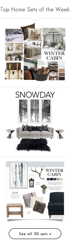 """Top Home Sets of the Week"" by polyvore ❤ liked on Polyvore featuring interior, interiors, interior design, home, home decor, interior decorating, West Elm, polyvoreeditorial, cabinstyle and wintercabin"