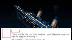 People unfamiliar with how movies work:   45 People Who Should Not Be Allowed To Use The English Language