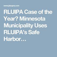 RLUIPA Case of the Year? Minnesota Municipality Uses RLUIPA's Safe Harbor…