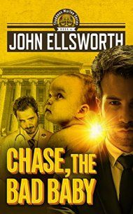 Chase, The Bad Baby by John Ellsworth ebook deal