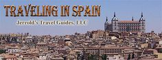 Spain Travel Guide; Touring Seville, Madrid, Valencia, Malaga, Cordoba, Granada, Ronda, Salamanca