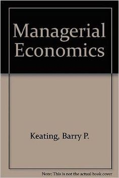 19 best managerial economics images on pinterest business managerial economics by j holton wilson and barry keating 1991 fandeluxe Choice Image