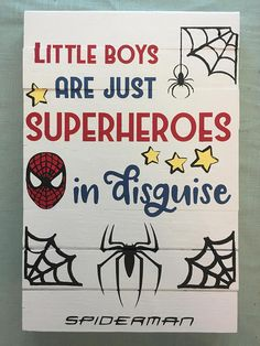 Little Boys Are Just Superheroes in Disguise Wood Sign - superhero theme bedroom - Spider-Man - birthday party - custom wood sign - playroom decor - playroom sign - toy room