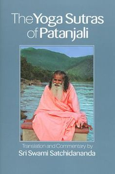 Yoga Sutras of Patanjali translated by Sri Swami Satchidananda