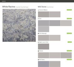 White Ravine. Granite Countertops. Countertops. MSI Stone. Sherwin Williams. Behr. PPG Pittsburgh. Ralph Lauren Paint. Olympic. PPG Paints.  Click the gray Visit button to see the matching paint names.