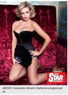 http://www.dailystar.co.uk/news/view/237489/Corrie-babe-s-delight/  The corset featured in this shot is The Marlene. Not yet on our website but available to order! Priced from £109 x
