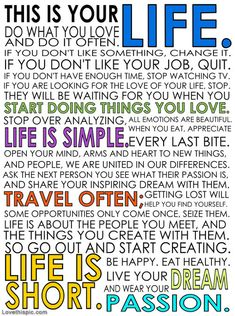 This is Your Life quote life live advice lifequote wisdom words