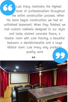 Testimonial from client of Complete basement renovation, from completely unfinished to a full bedroom, full bathroom, kitchenette, movie theater and billiard room