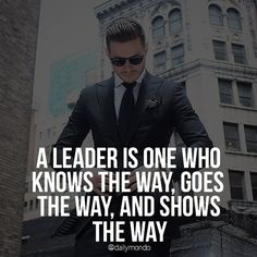 A leader knows the way, goes the way, and shows the way.  Tag the leaders in your life! ▬▬▬▬▬▬▬▬▬▬▬▬▬▬▬▬▬▬▬ Shoutout to #gentlemensmafia family member @tailoredmotives