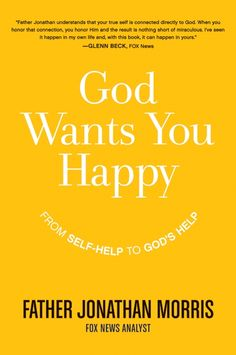 God Wants You Happy - Father John Morris
