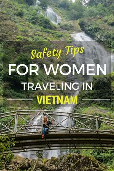 Safety Tips for Women Traveling in Vietnam - Solo Travel Tips! While Vietnam is one of the safest destinations in Southeast Asia, here are some important safety tips for women traveling in Vietnam! Laos, Solo Travel Tips, Travel Goals, Travel Channel, Travel Alone, Asia Travel, Cruise Travel, Vacation Travel, Thailand Travel