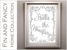 Holla the Woodfairy Denglisch Kunstdruck