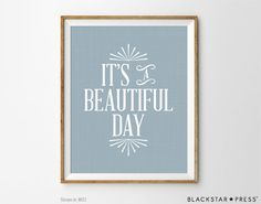 Inspirational Quote Beautiful Day Quote by BlackstarPress on Etsy