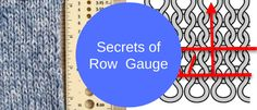 Ah row gauge. How to match it. What to do if you can't match it. Explore the 5 secrets of row gauge, and never be a bad sweater victim again!
