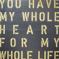 You Have My Whole Heart - A gorgeous handcrafted vintage wooden sign available in two different colour schemes - http://www.boxbrownietrading.co.uk/you-have-my-whole-heart-673-p.asp