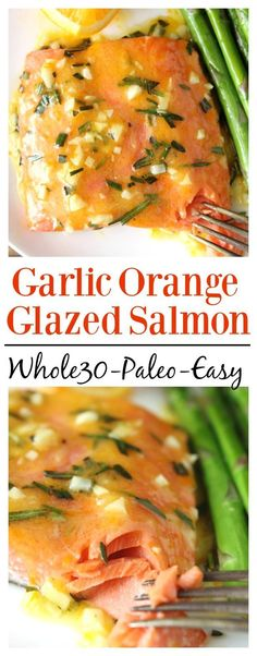 Garlic Orange Glazed Salmon- a super quick, easy, and delicious dinner that is paleo, Whole30, gluten free, and dairy free. Delicious and healthy!