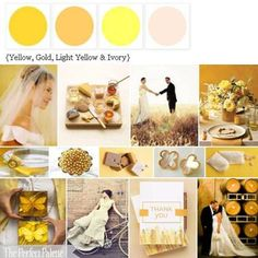 shades of yellow, gold and ivory  -- all of the yellows don't have to match. *sigh of relief*