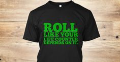 Roll like your life counter depends on it, geeky shirt for fathers day. Roll those D20s because character sheets don't grow on trees!