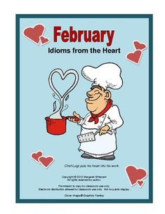 Free Download! February Idioms from the Heart. Pinned by SOS Inc. Resources http://pinterest.com/sostherapy.