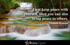 Enjoy the best Thomas a Kempis Quotes at BrainyQuote. Quotations by Thomas a Kempis, German Clergyman, Born Share with your friends. View Quotes, Top Quotes, Bible Quotes, Peacemaker Quotes, Images Of Peace, Christmas Bible Verses, Inner Peace Quotes, Brainy Quotes, Give Peace A Chance