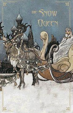 The Snow Queen...