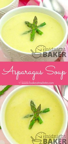 Light And Delicious Asparagus Soup Is Easy To Make Thanksgiving