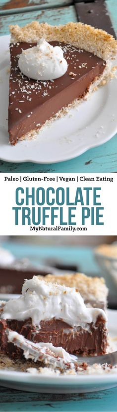 This Paleo chocolate pie only has 5 ingredients with a simple coconut crust. It's a rich, silky, smooth, and insanely delicious treat.
