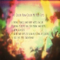Tips for The Color Run and/or Color Me Rad