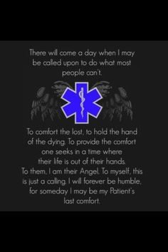 Nursing is a true calling. Ems Quotes, Nurse Quotes, Paramedic Quotes, Inspirational Quotes, Ems Humor, Nurse Humor, Way Of Life, The Life, Flight Nurse