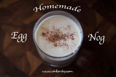 Homemade Egg Nog:35 Healthy Luxurious Holiday Drinks made with REAL Food