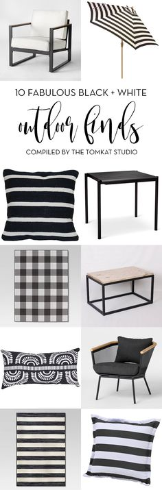 10 Fabulous Black + White Outdoor Finds - Compiled by The TomKat Studio