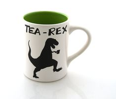 Green tea-rex mug makes a tea-rrific gift for a dinosaur lovin tea drinker. New- now available in handpainted earthenware Rawr means Id like a cuppa