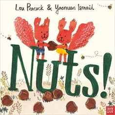 Buy Nuts by Lou Peacock at Mighty Ape NZ. When a little squirrel finds a big pile of nuts, he is VERY excited! But soon he is joined by another squirrel . and this squirrel thinks the nuts. Top Christmas Toys, Art School, Crow, True Love, Childrens Books, Peacock, Rooster, How To Memorize Things, Concept
