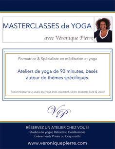 Masterclass de Yoga avec Véronique Pierre  #Ateliersdeyoga de 90 minutes, basés autour de thèmes spécifiques.  RSVP pour #studiosdeyoga / #évènements de yoga ou privé ou corpo / #conférences  www.veroniquepierre.com