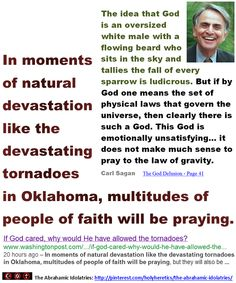 In moments of natural devastation like the devastating tornadoes in Oklahoma, multitudes of people of faith will be praying.