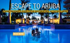 A honeymooner's guide to Aruba!