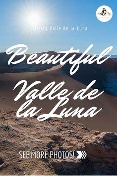 Das Valle de la Luna ist ein Paradies für Liebhaber spektakulärer Landschaften. Lonely Planet, Chile, Backpacking, Journey, La Luna, Continents, Paradise, Landscapes, Beautiful Places