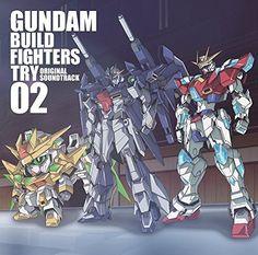 Gundam Build Fighters Try Original Soundtrack 02 Anime Music CD