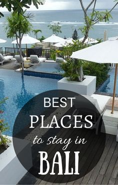 Best places to stay in Bali in our complete guide including best family resorts in Bali
