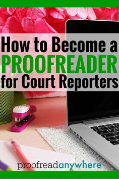 Free introductory course to doing this type of work. I've never heard of proofreading for court reporters before. Pretty awesome job!! #aff