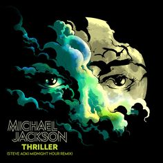 """""""Thriller (Steve Aoki Midnight Hour Remix)"""" by Michael Jackson Steve Aoki added October 6 2017 at 12:00AM on Spotify"""