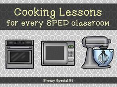 Breezy Special Ed: How to Incorporate Cooking Lessons into your Special Education Classroom