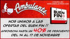 BUEN FIN :) NOVIEMBRE 2014 www.ambulantemx.com