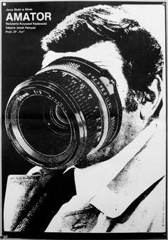 Camera Buff Poster, where the lens take up the man's face.