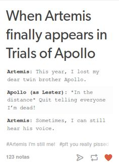 Artemis is basically me as a sister and a person in general.