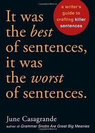 "In this wickedly humorous manual, language columnist June Casagrande outlines exactly what makes some sentences great—and other sentences boring.  With chapters on ""Conjunctions That Kill"" and ""Words Gone Wild,"" this lighthearted guide will get you to roll up your sleeves and prepare to craft one bold, effective sentence after another. Your readers will thank you."