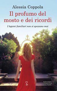 Bookaholic-Made 4 books: Recensione de Il profumo del mosto e dei ricordi d...
